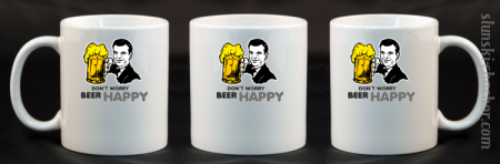 DON'T WORRY BEER HAPPY - Kubek ceramiczny