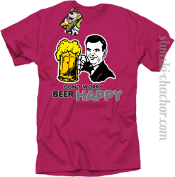 DON'T WORRY BEER HAPPY - Koszulka męska fuchsia
