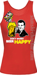 DON'T WORRY BEER HAPPY - Top damski red